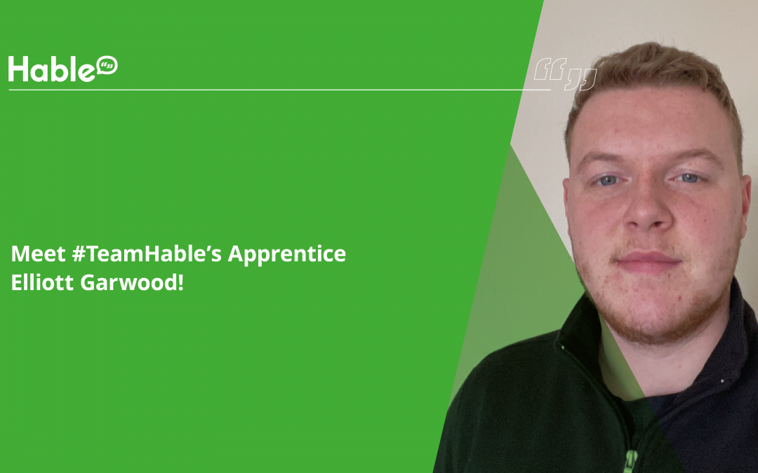 Leading a Generation: #TeamHable Apprenticeship Programme, Meet Elliott Garwood