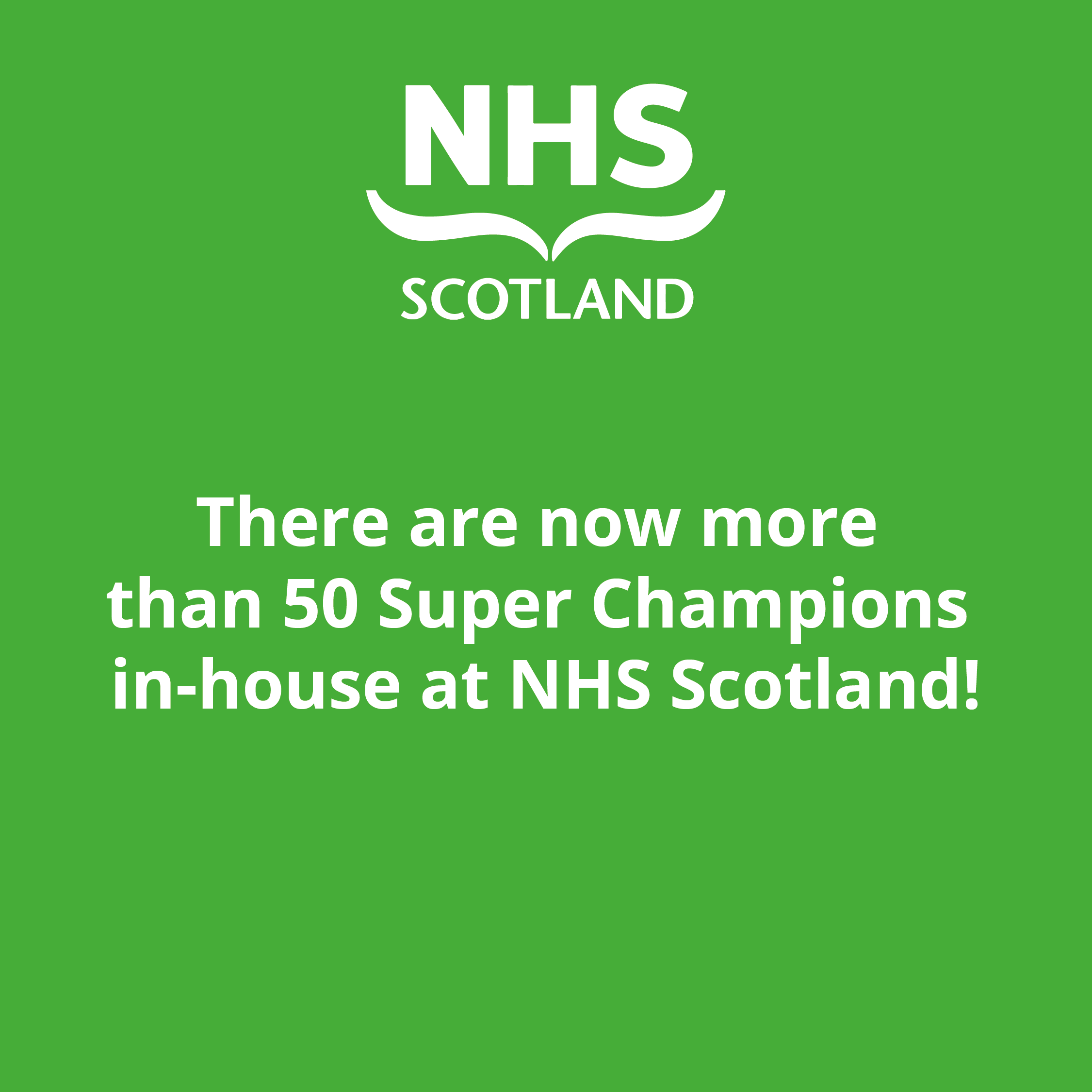graphic telling readers that there are now 50 super champions at NHS champions