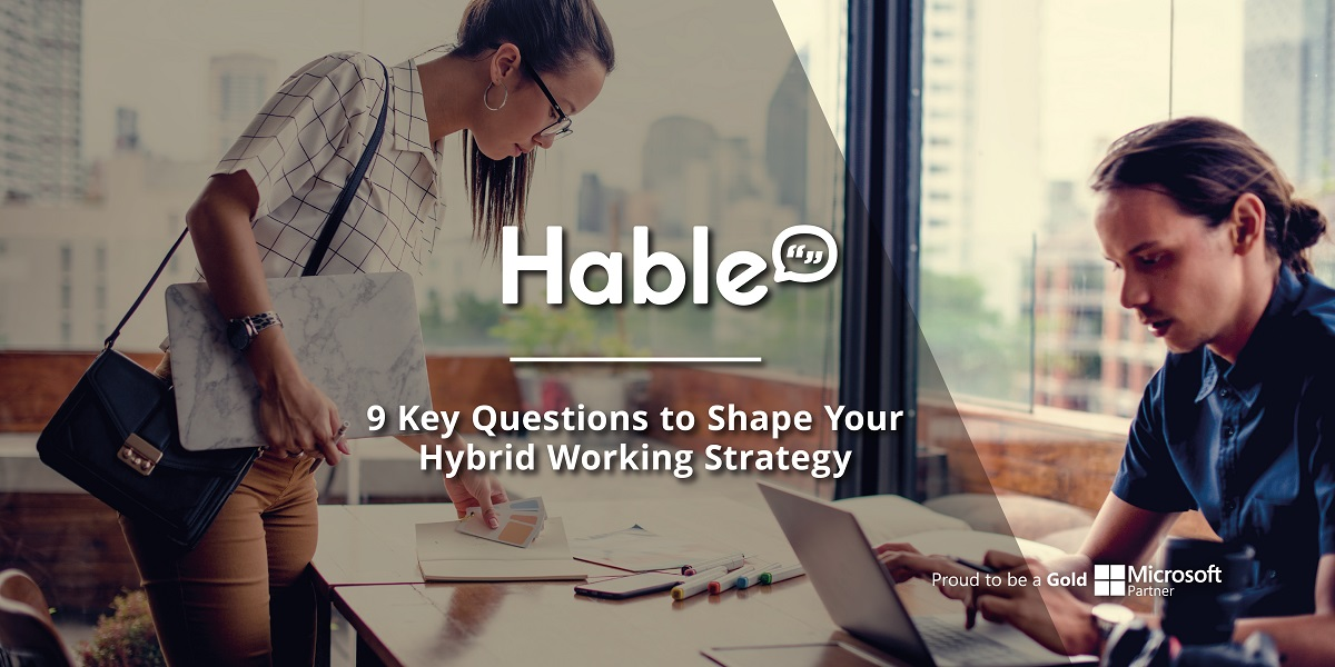 9 Questions to Shape Your Hybrid Working Strategy